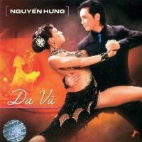 Dạ Vũ - Nguyễn Hưng