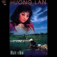 Hát Cho Quê Hương 2 - Hương Lan