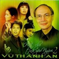 Hát Cho Tình Yêu Người 2 - Vũ Thành An - Various Artists
