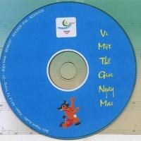 Vì Một Thế Giới Ngày Mai - Various Artists