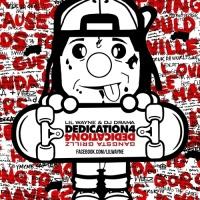 Dedication 4 - Lil Wayne