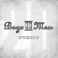 Twenty CD1 - Boyz II Men