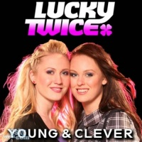 Young & Clever - Lucky Twice