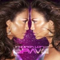 Brave (Japanese Edition) - Jennifer Lopez