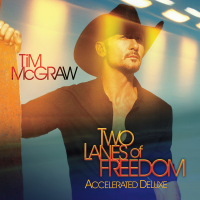 Two Lanes Of Freedom (Deluxe Edition) - Tim McGraw