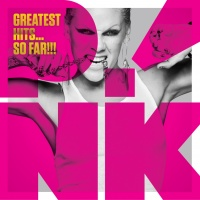 Greatest Hits...So Far!!! (Deluxe Version) - P!nk