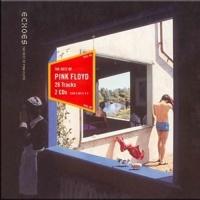 Echoes The Best Of Pink Floyd CD1 - Pink Floyd