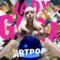 ARTPOP (Deluxe Edition) - Lady Gaga