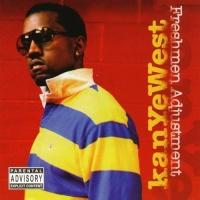 Freshmen Adjustment - Kanye West