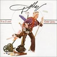 9 To 5 And Odd Jobs - Dolly Parton