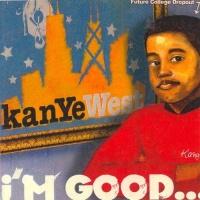 I'm Good (Mixtape) - Kanye West