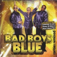 Rarities Remixed - Bad Boys Blue