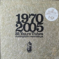 35 Years Tubes Audiophile Recordings (1970 - 2005) - Various Artists