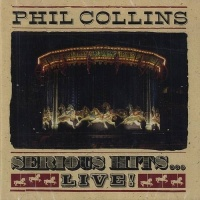 Serious Hits (Live) - Phil Collins