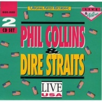Live In USA - Phil Collins & Dire Straits