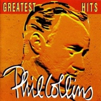 Greatest Hits - Phil Collins