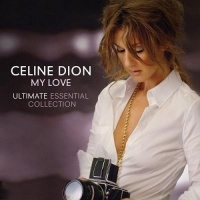 My Love Ultimate Essential Collection CD1 - Celine Dion