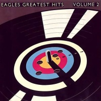 Greatest Hits Volume 2 - Eagles