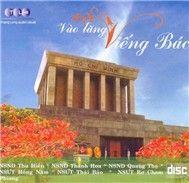 Vào Lăng Viếng Bác - Various Artists