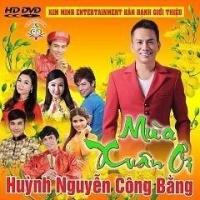 Mùa Xuân Ơi - Huỳnh Nguyễn Công Bằng, Various Artists 1