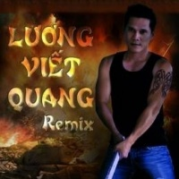 Lương Viết Quang (Remix 2) - Lương Viết Quang