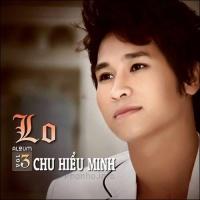 Lo - Chu Hiểu Minh