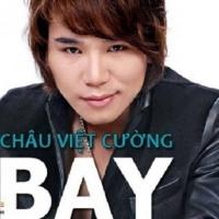 Bay - Châu Việt Cường