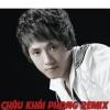 Dance Remix - Châu Khải Phong