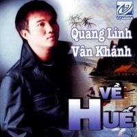 Về Huế - Quang Linh