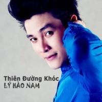 Thiên Đường Khóc - Lý Hào Nam