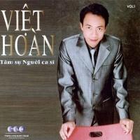Tâm Sự Người Ca Sỹ - Việt Hoàn