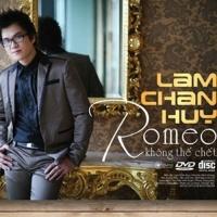Romeo Không Thể Chết - Lâm Chấn Huy