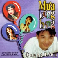 Mưa Bong Bóng - Quang Linh