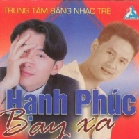 Hạnh Phúc Bay Xa - Various Artists 1