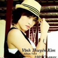 180 Độ Change - Vĩnh Thuyên Kim
