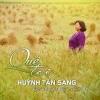 Quê Tôi - Huỳnh Tấn Sang