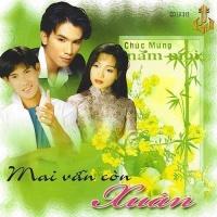 Mai Vẫn Còn Xuân - Various Artists