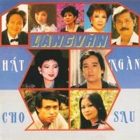 Hát Cho Ngàn Sau - Various Artists