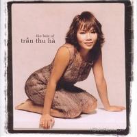 The Best Of Trần Thu Hà - Hà Trần