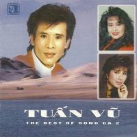 The Best Of Song Ca 2 - Tuyệt Phẩm Song Ca - Tuấn Vũ