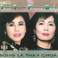 Rừng Lá Thay Chưa - Thanh Tuyền, Phương Dung