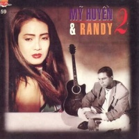 Mỹ Huyền & Randy 2 - Randy