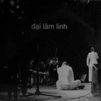 Đại Lâm Linh - Thanh Lam
