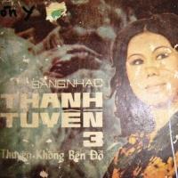 Thanh Tuyền 3 (CD1) - Thanh Tuyền