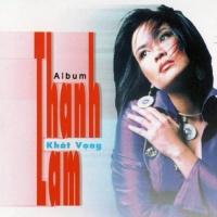Khát Vọng - Thanh Lam