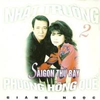 Sài Gòn Thứ Bảy - Phương Hồng Quế