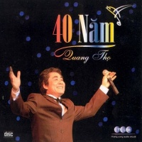 40 Năm - Quang Thọ