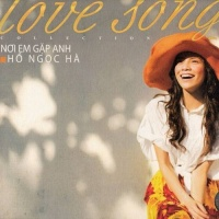 Nơi Em Gặp Anh - Love Songs Collection - Hồ Ngọc Hà