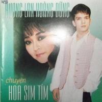 Chuyện Hoa Sim - Hương Lan, Hoàng Dũng