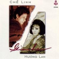 Giận Hờn - Hương Lan, Chế Linh